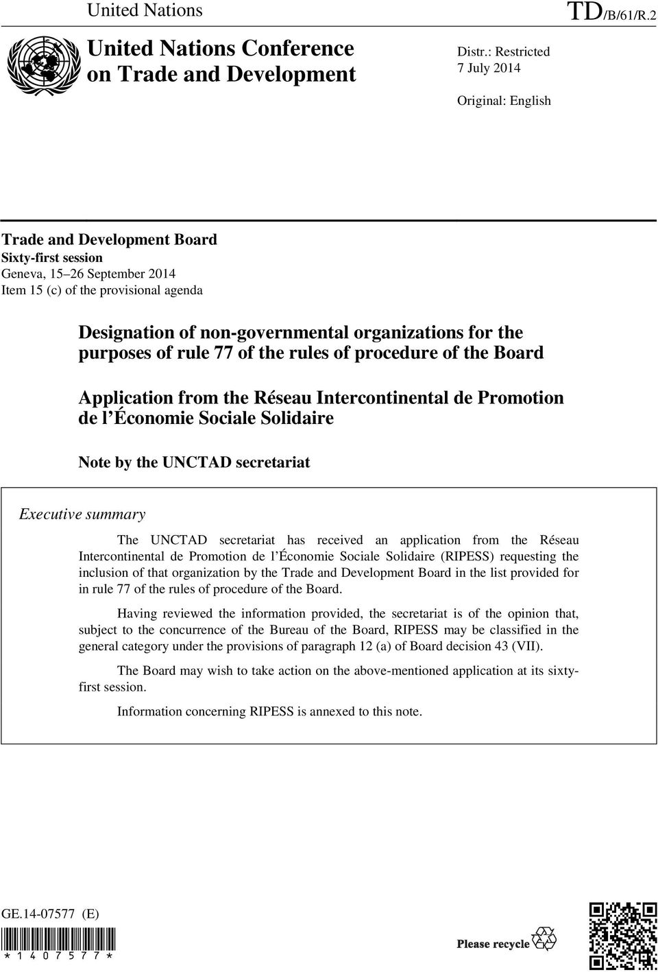 rules of procedure of the Board Application from the Réseau Intercontinental de Promotion de l Économie Sociale Solidaire Note by the UNCTAD secretariat Executive summary The UNCTAD secretariat has