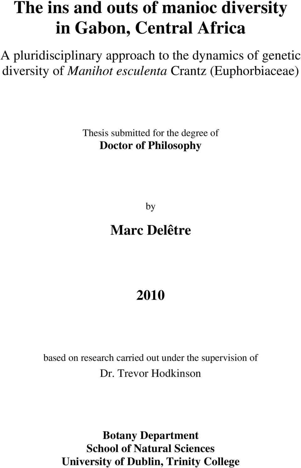 degree of Doctor of Philosophy by Marc Delêtre 2010 based on research carried out under the