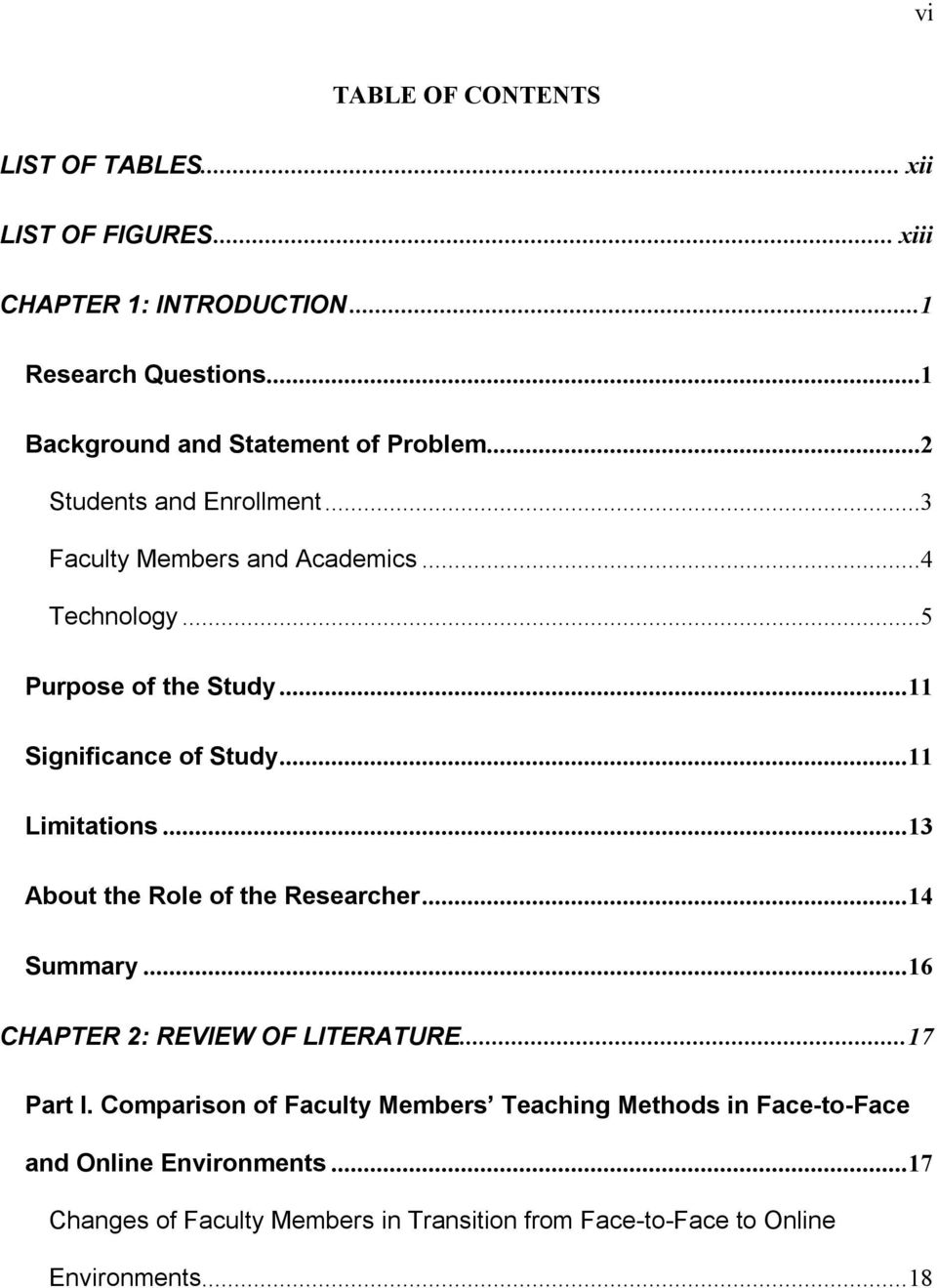 ..11 Significance of Study...11 Limitations...13 About the Role of the Researcher...14 Summary...16 CHAPTER 2: REVIEW OF LITERATURE...17 Part I.