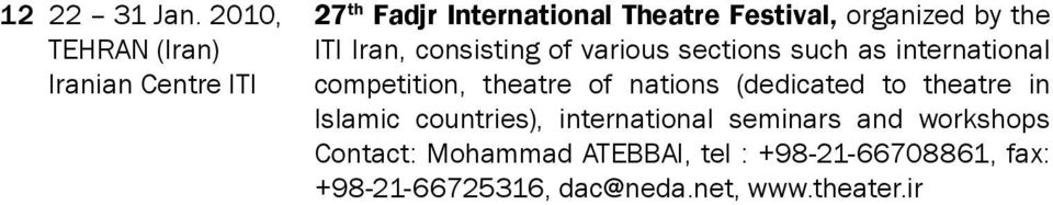 the ITI Iran, consisting of various sections such as international competition, theatre of