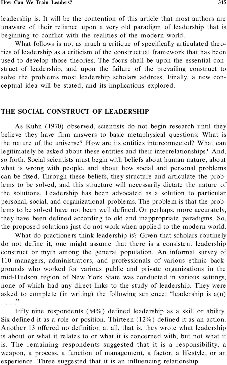 world. What follows is not as much a critique of specifically articulate d theories of leade rship as a criticism of the constructual framework that has been used to develop those theories.