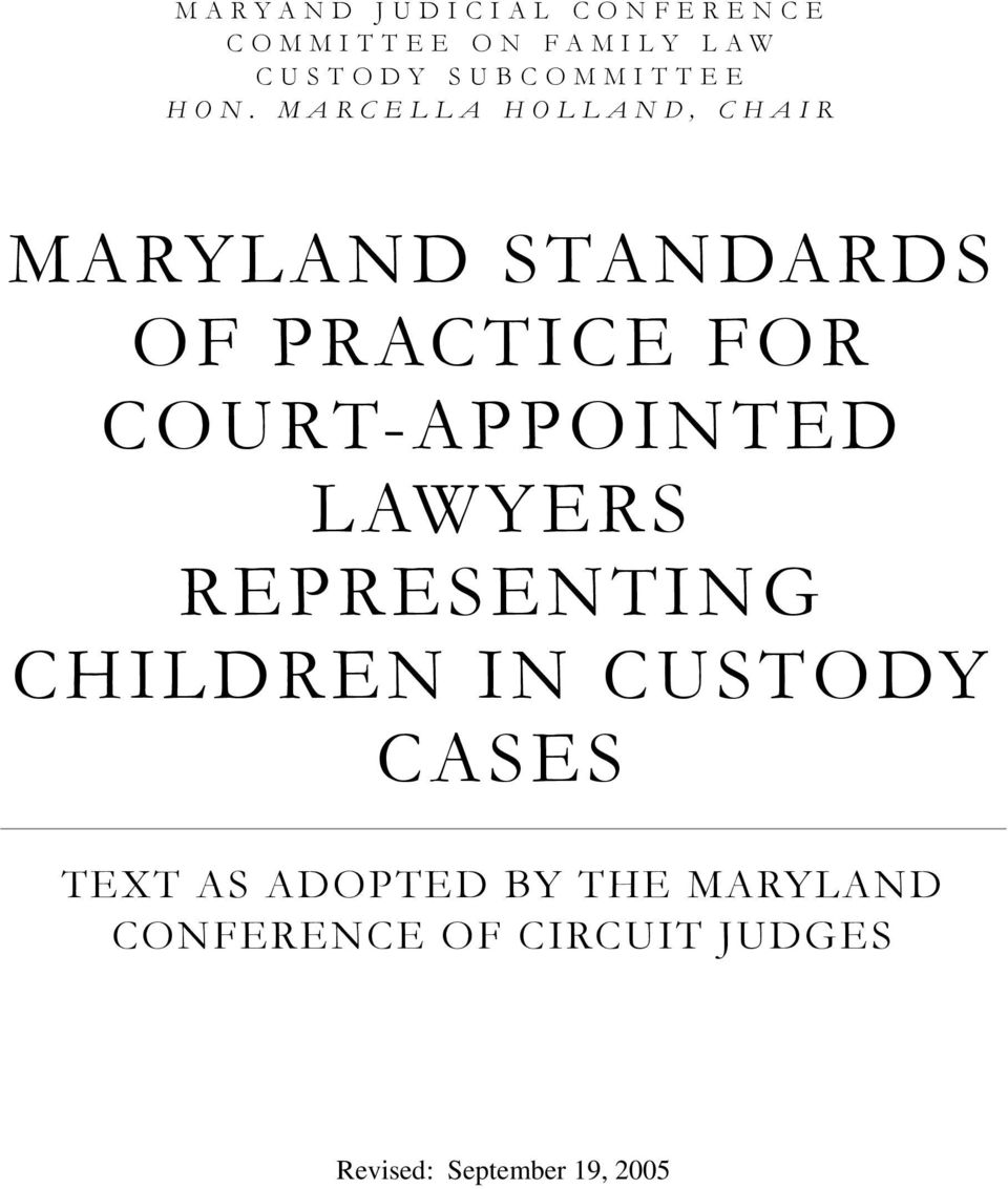 MARCELLA HOLLAND, CHAIR MARYLAND STANDARDS OF PRACTICE FOR
