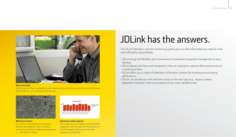 JDLink brings the flexibility and convenience of automated equipment management to your desktop JDLink delivers the facts and transparency that are required to optimise fleet productivity on a