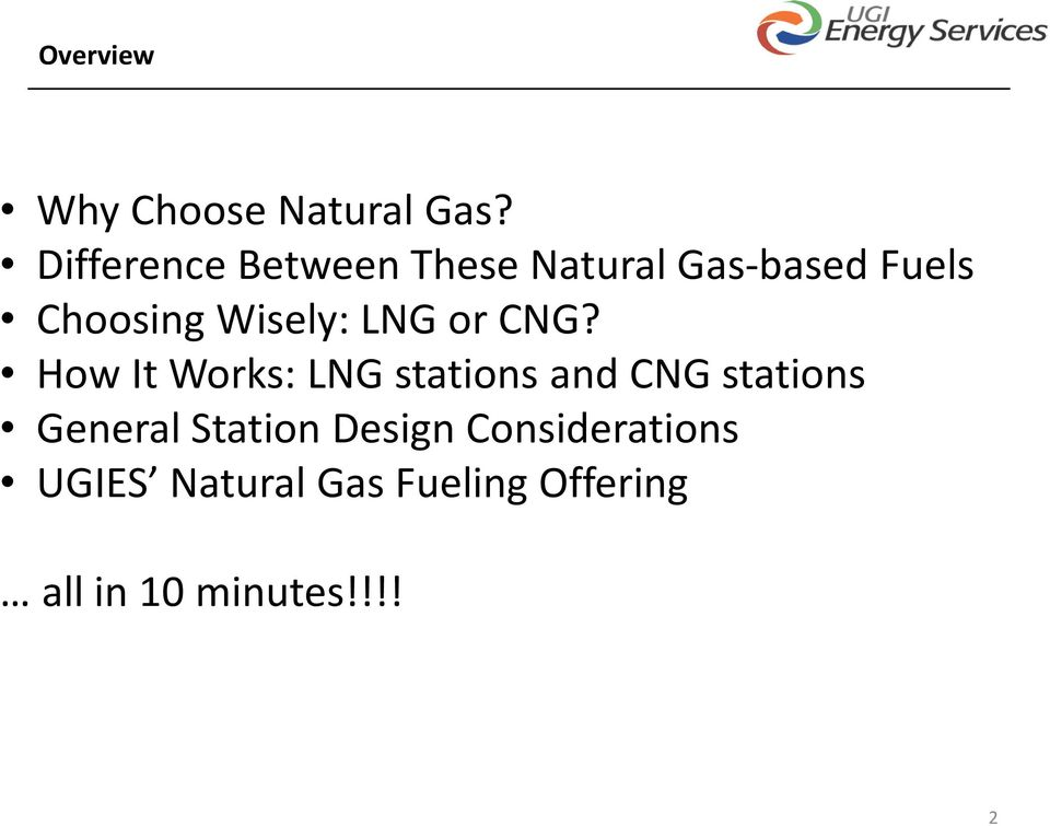 Wisely: LNG or CNG?