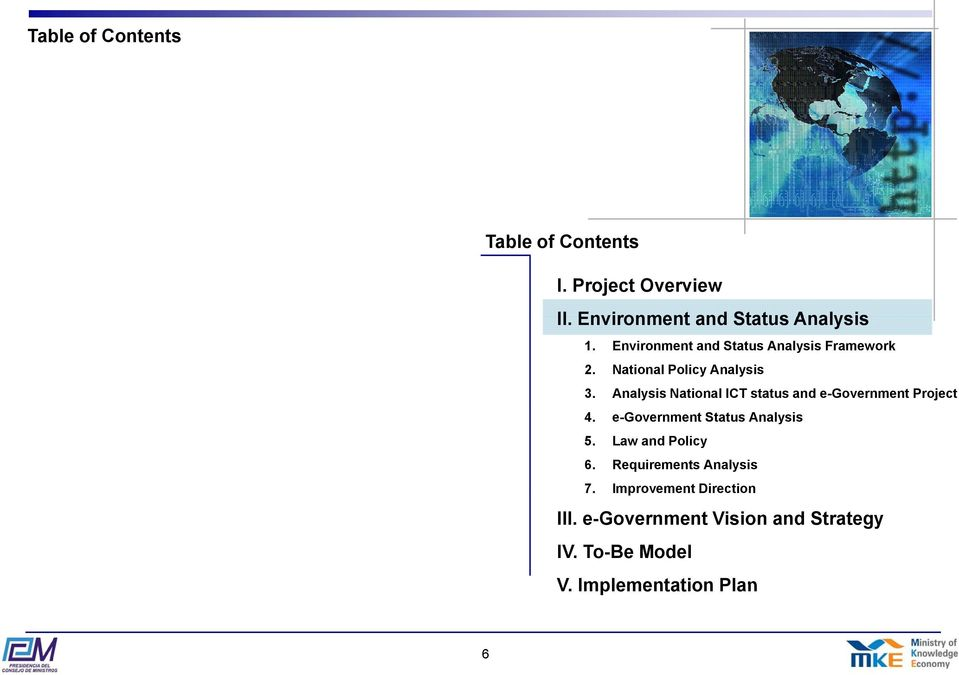 Analysis National ICT status and e-government Project 4. e-government Status Analysis 5.