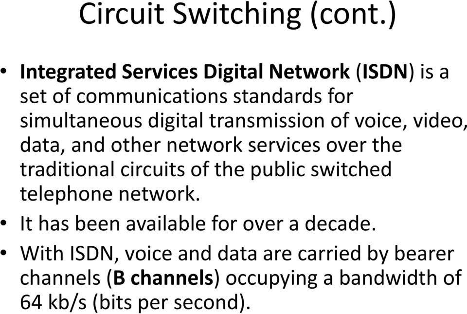 transmission of voice, video, data, and other network services over the traditional circuits of the public