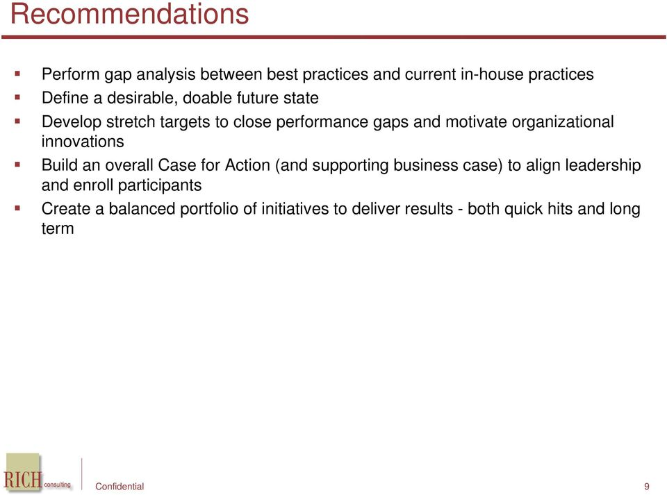 organizational innovations Build an overall Case for Action (and supporting business case) to align