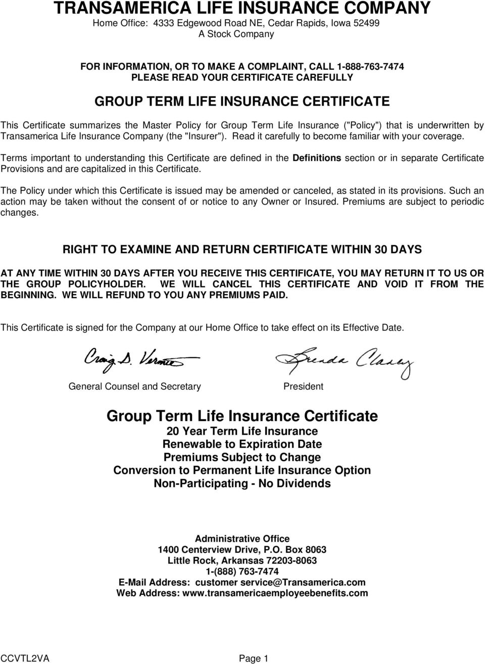 "Company (the ""Insurer""). Read it carefully to become familiar with your coverage."