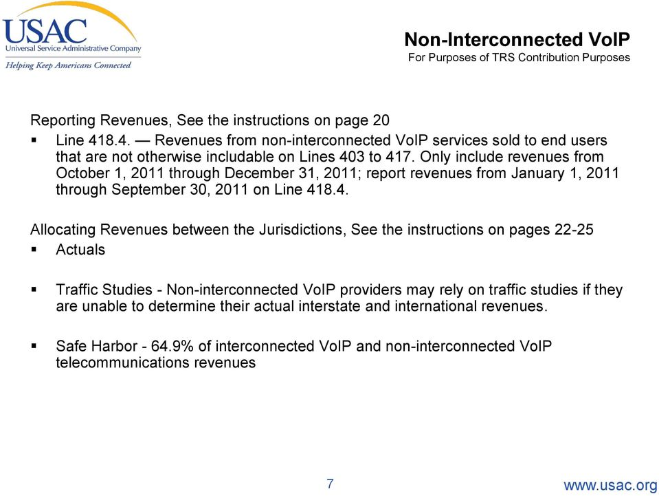 Only include revenues from October 1, 2011 through December 31, 2011; report revenues from January 1, 2011 through September 30, 2011 on Line 41