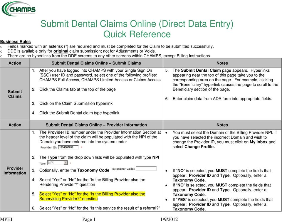Action Submit Dental Claims Online Submit Claims Notes Submit Claims 1.