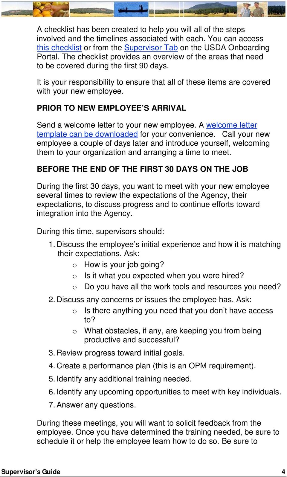 PRIOR TO NEW EMPLOYEE S ARRIVAL Send a welcome letter to your new employee. A welcome letter template can be downloaded for your convenience.