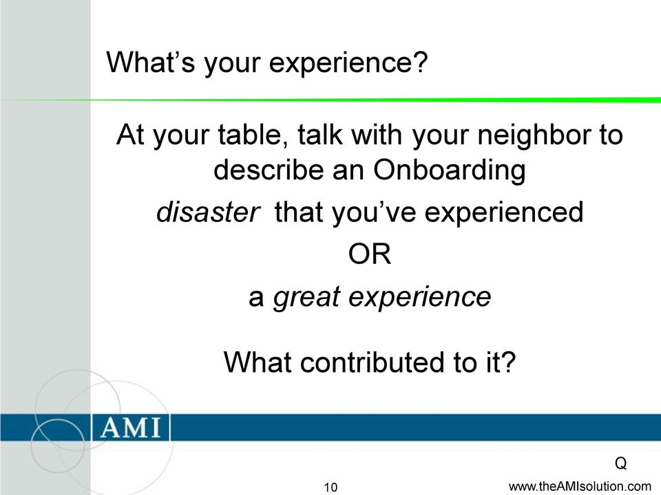 describe an Onboarding disaster that you