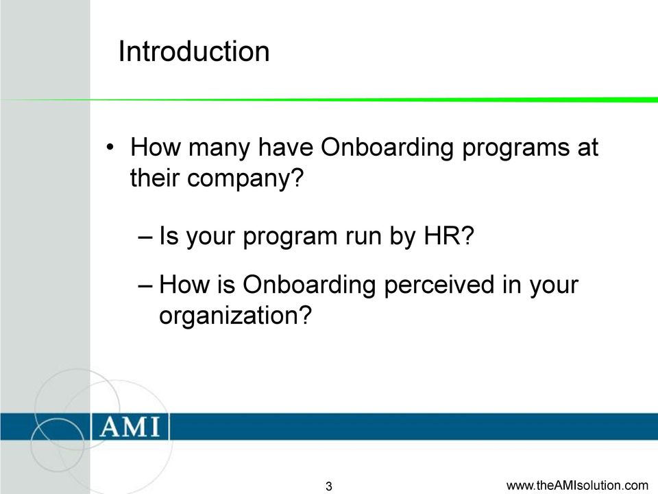 company? Is your program run by HR?