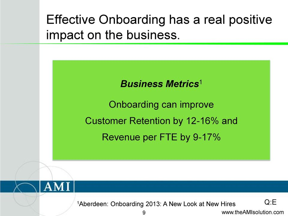 Business Metrics 1 Onboarding can improve Customer