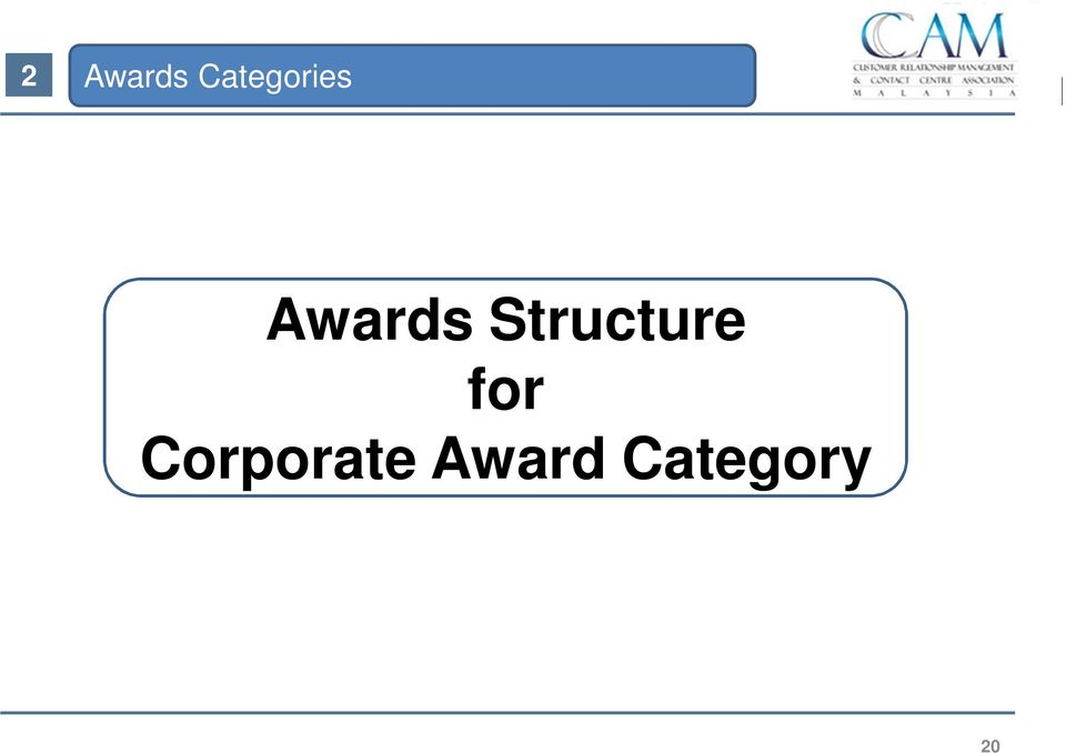 Awards Structure