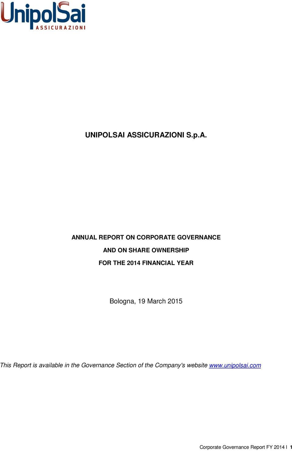 SHARE OWNERSHIP FOR THE 2014 FINANCIAL YEAR Bologna, 19 March 2015
