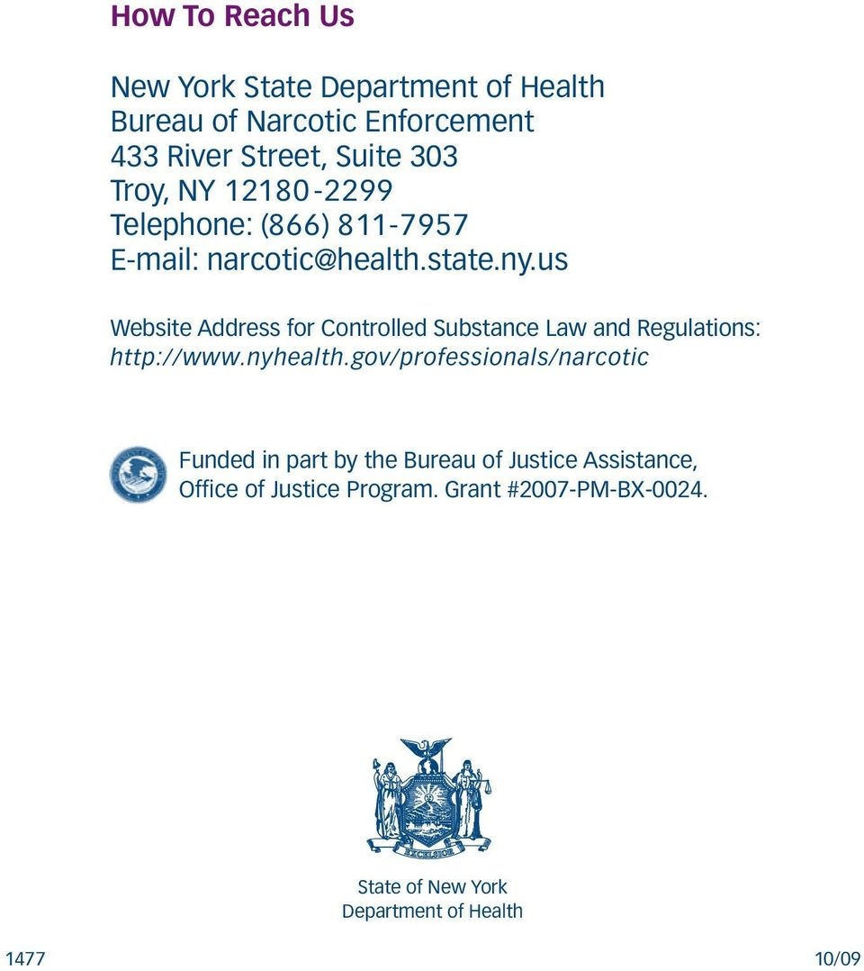 us Website Address for Controlled Substance Law and Regulations: http://www.nyhealth.