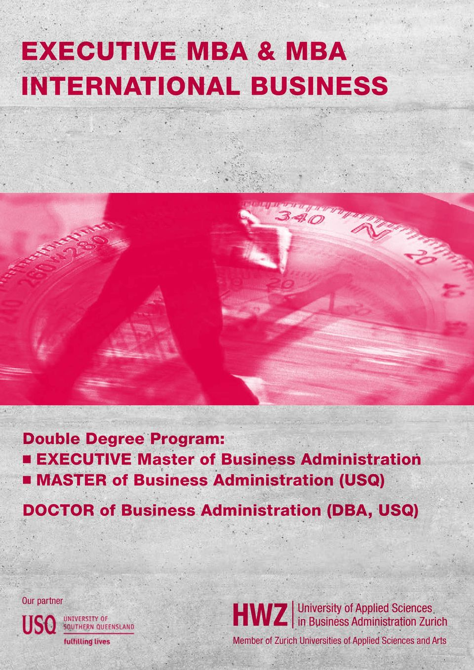 Administration (USQ) DOCTOR of Business Administration (DBA, USQ)