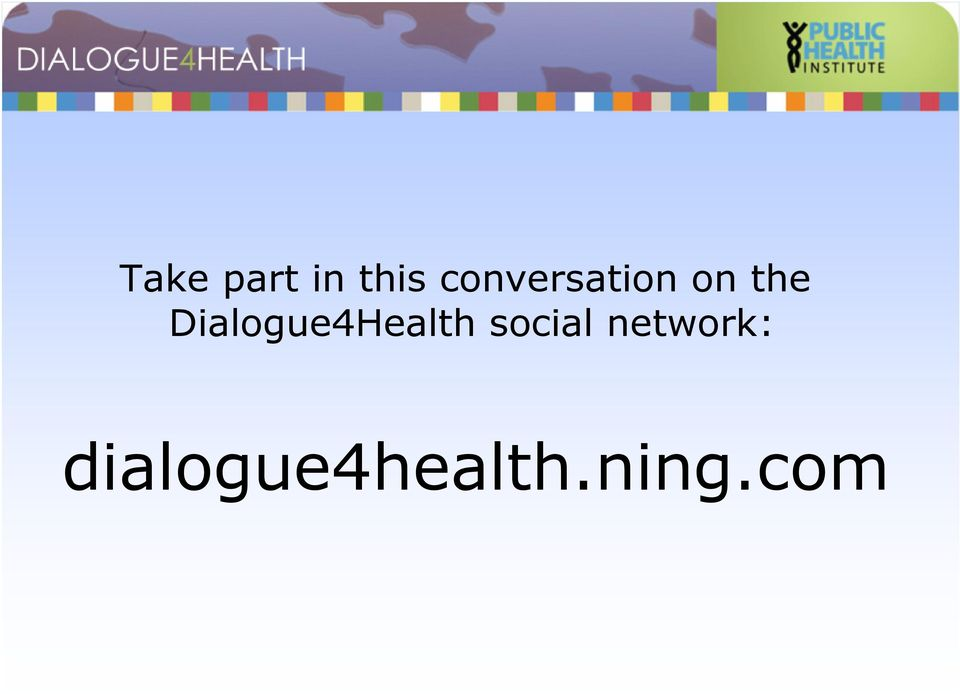 Dialogue4Health social