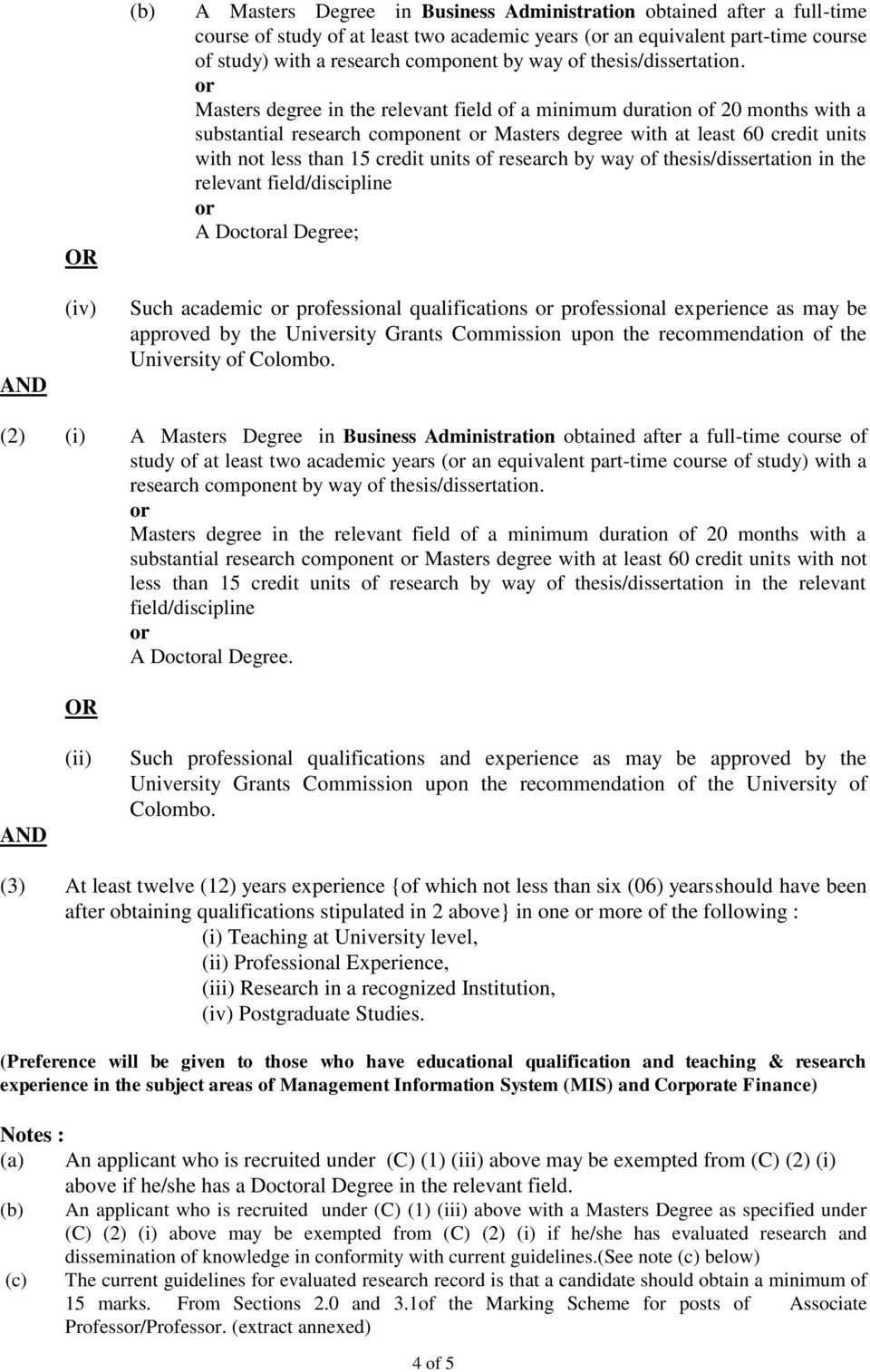 qualifications professional experience as may be approved by the University Grants Commission upon the recommendation of the University of Colombo.