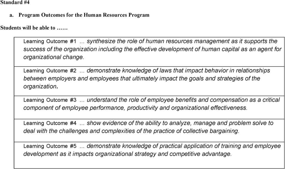 including the effective development of human capital as an agent for organizational change.