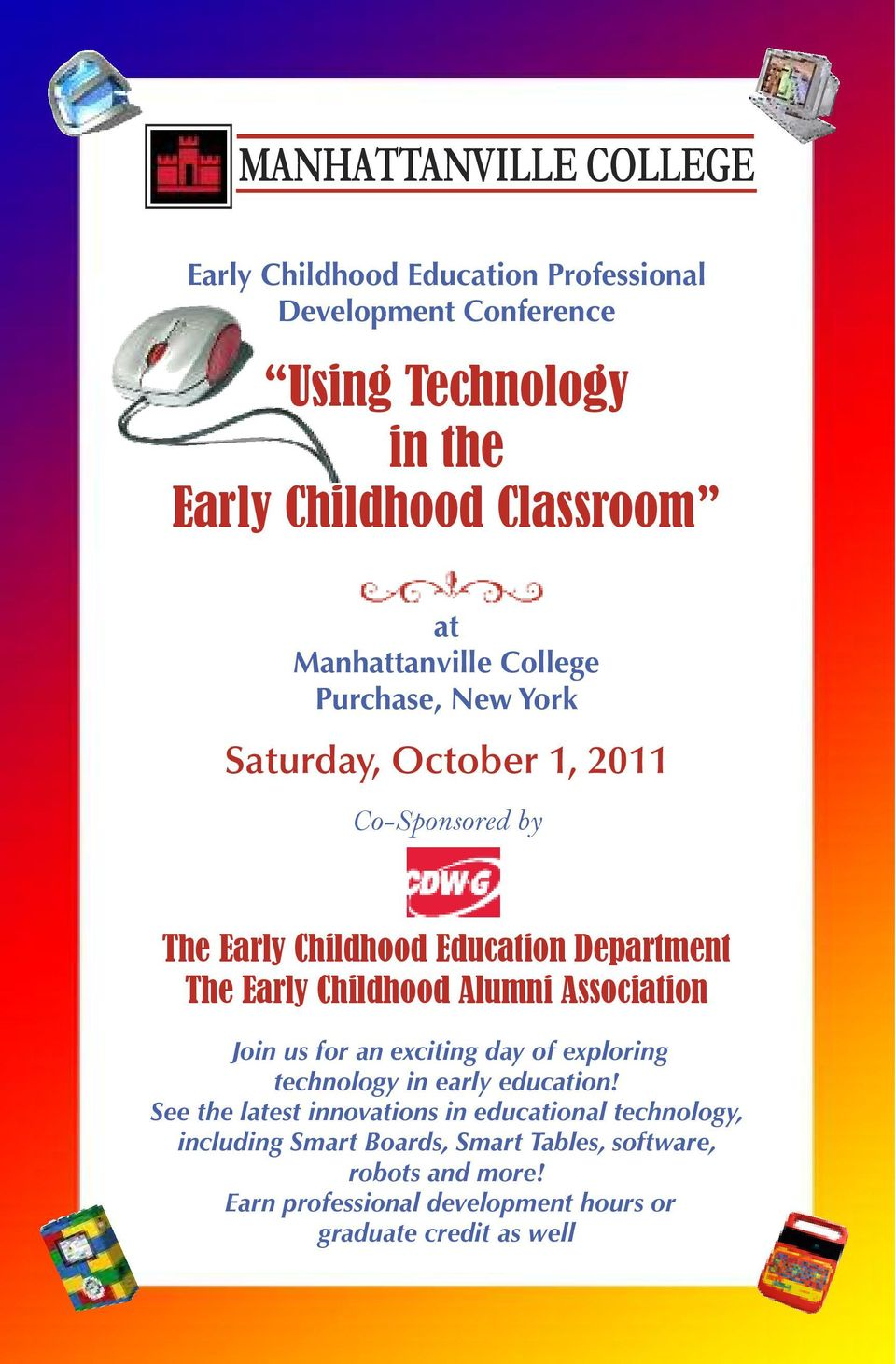 Childhood Alumni Association Join us for an exciting day of exploring technology in early education!