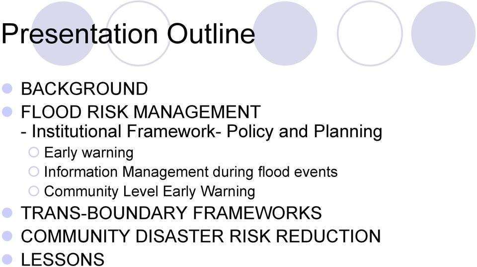 Information Management during flood events Community Level
