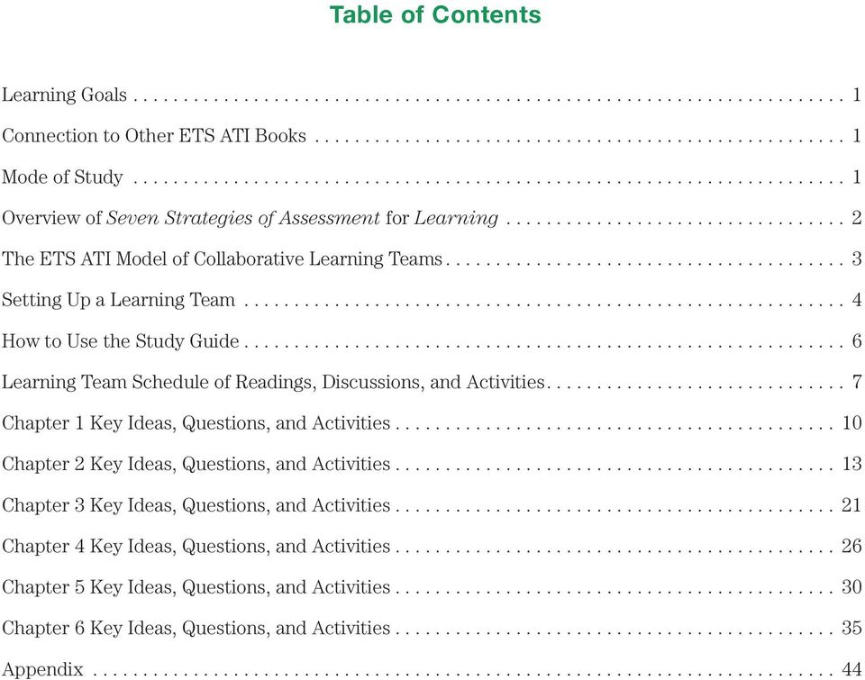 .. 6 Learning Team Schedule of Readings, Discussions, and Activities.... 7 Chapter 1 Key Ideas, Questions, and Activities.