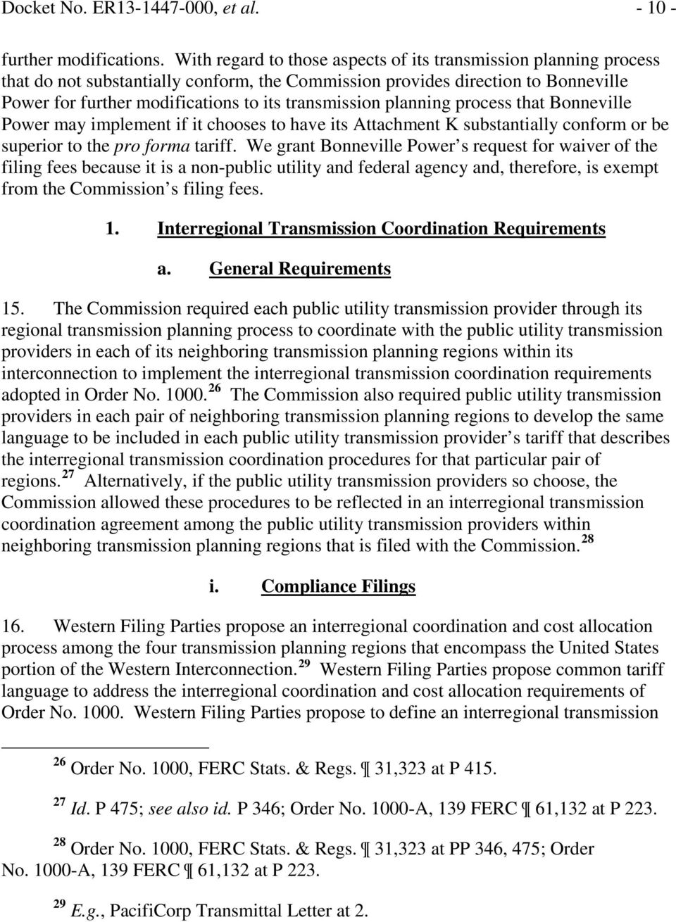 transmission planning process that Bonneville Power may implement if it chooses to have its Attachment K substantially conform or be superior to the pro forma tariff.