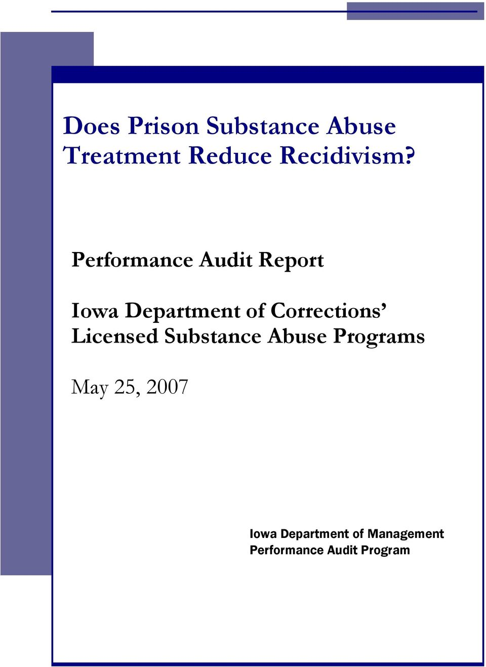 Performance Audit Report Iowa Department of