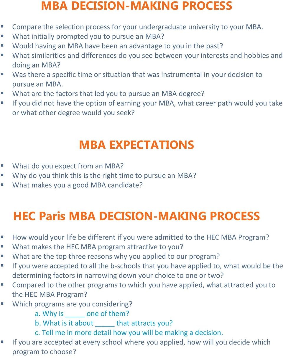 Was there a specific time or situation that was instrumental in your decision to pursue an MBA. What are the factors that led you to pursue an MBA degree?