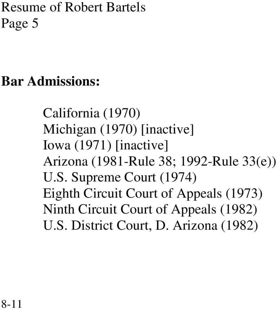 Supreme Court (1974) Eighth Circuit Court of Appeals (1973) Ninth