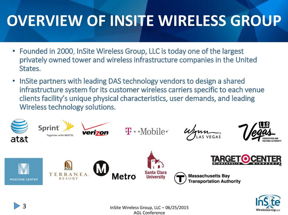 InSite partners with leading DAS technology vendors to design a shared infrastructure system for its customer