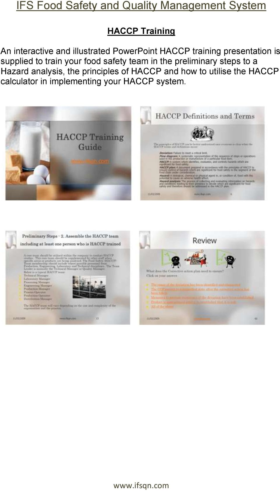 the preliminary steps to a Hazard analysis, the principles of HACCP