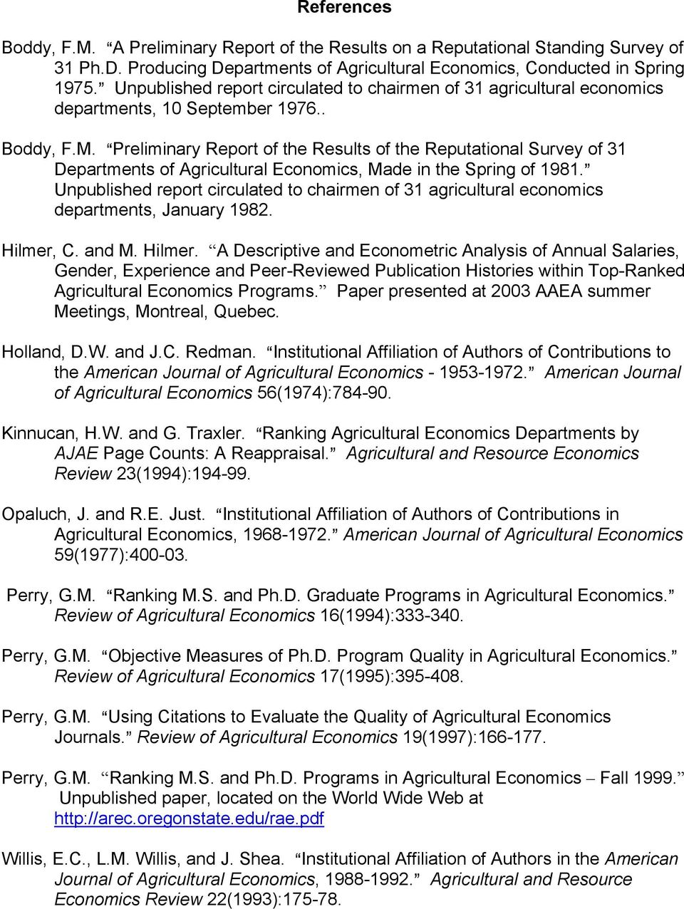 APreliminary Report of the Results of the Reputational Survey of 31 Departments of Agricultural Economics, Made in the Spring of 1981.