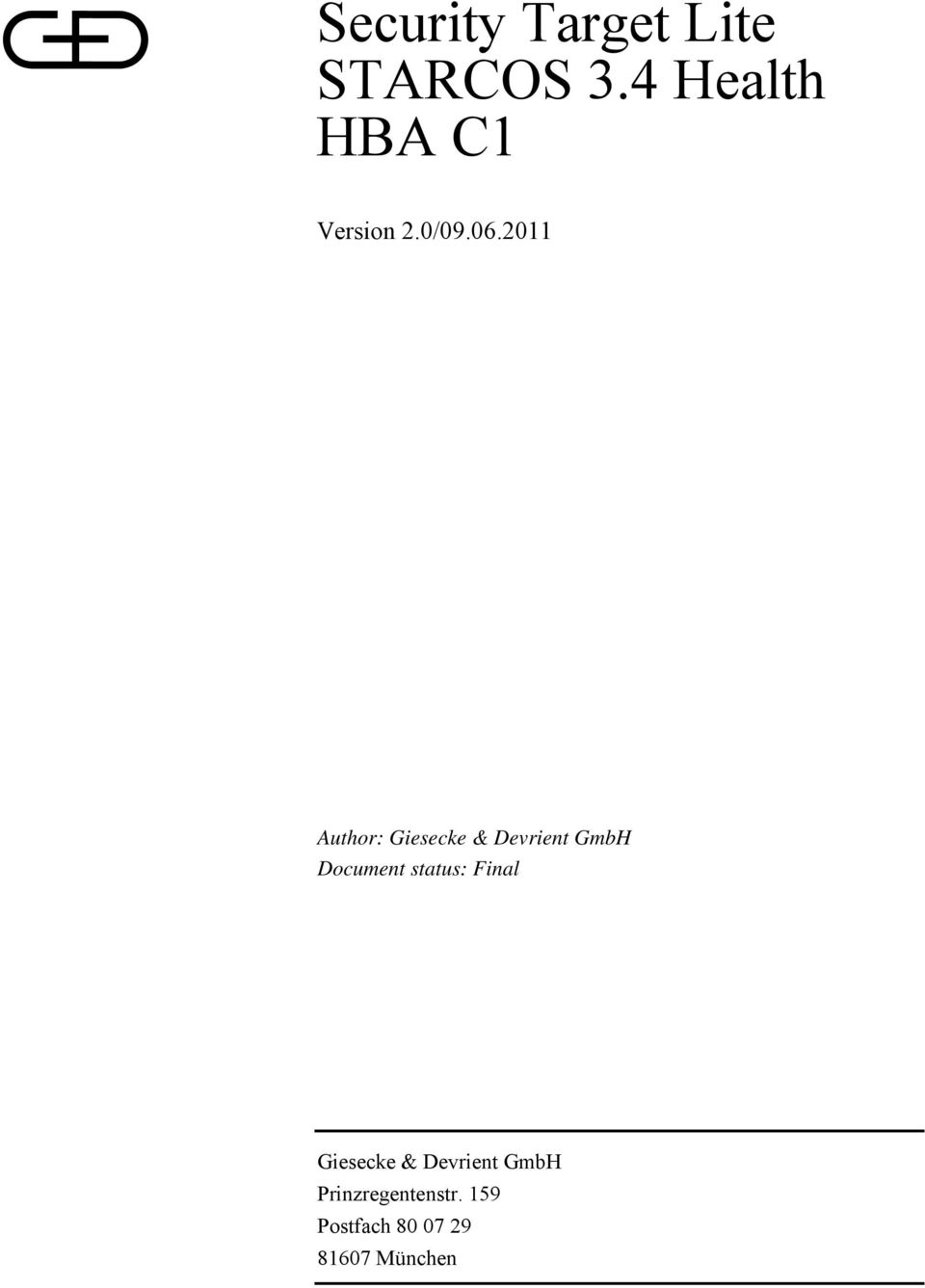 2011 Author: Giesecke & Devrient GmbH Document