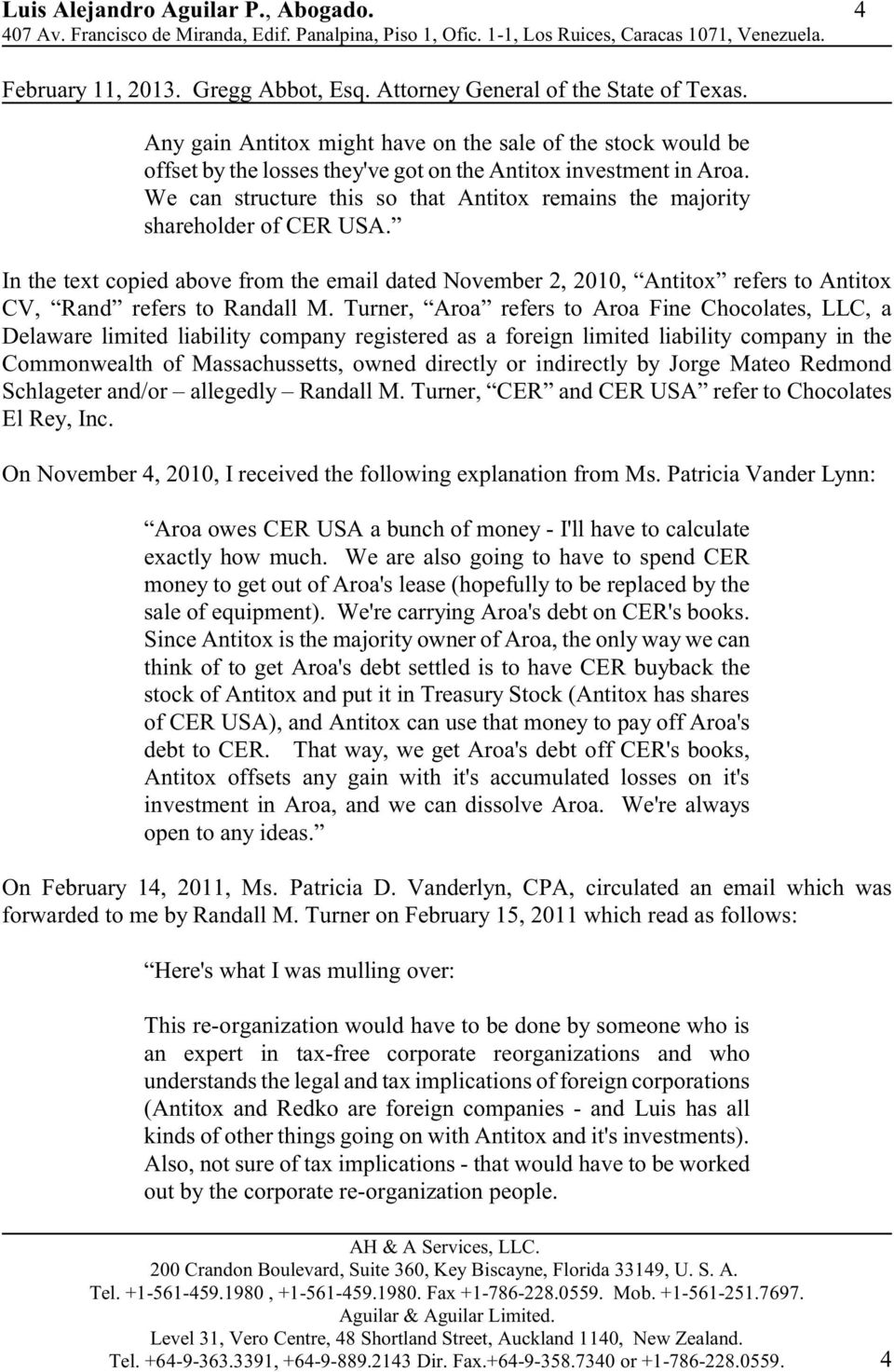 In the text copied above from the email dated November 2, 2010, Antitox refers to Antitox CV, Rand refers to Randall M.