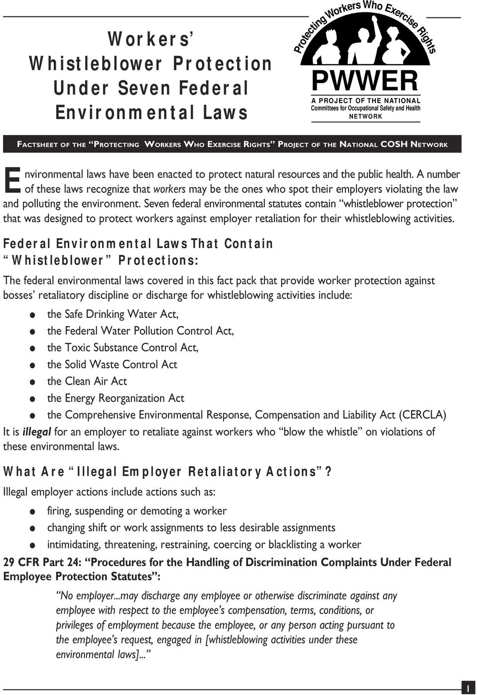A number of these laws recognize that workers may be the ones who spot their employers violating the law and polluting the environment.