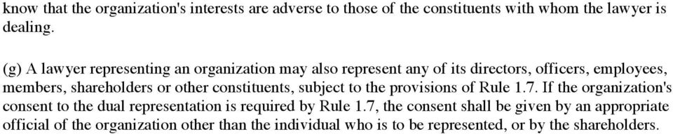 other constituents, subject to the provisions of Rule 1.7.