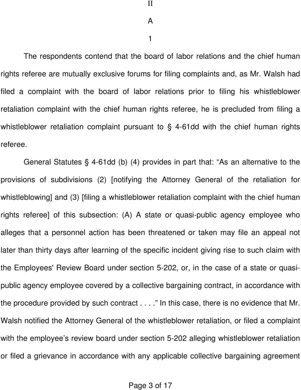 retaliation complaint pursuant to 4-61dd with the chief human rights referee.