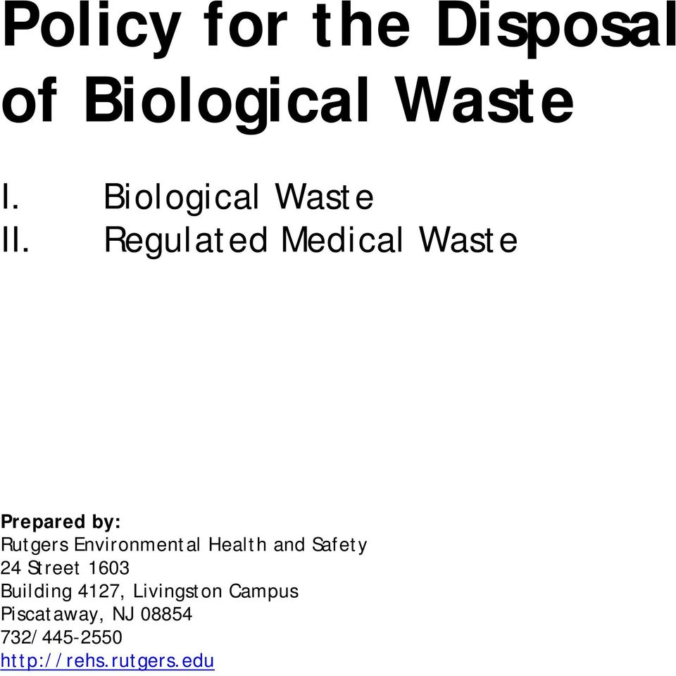 Regulated Medical Waste Prepared by: Rutgers Environmental