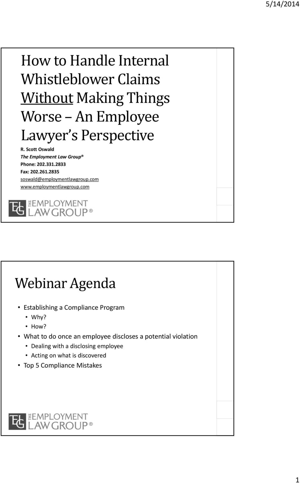 employmentlawgroup.com Webinar Agenda Establishing a Compliance Program Why? How?