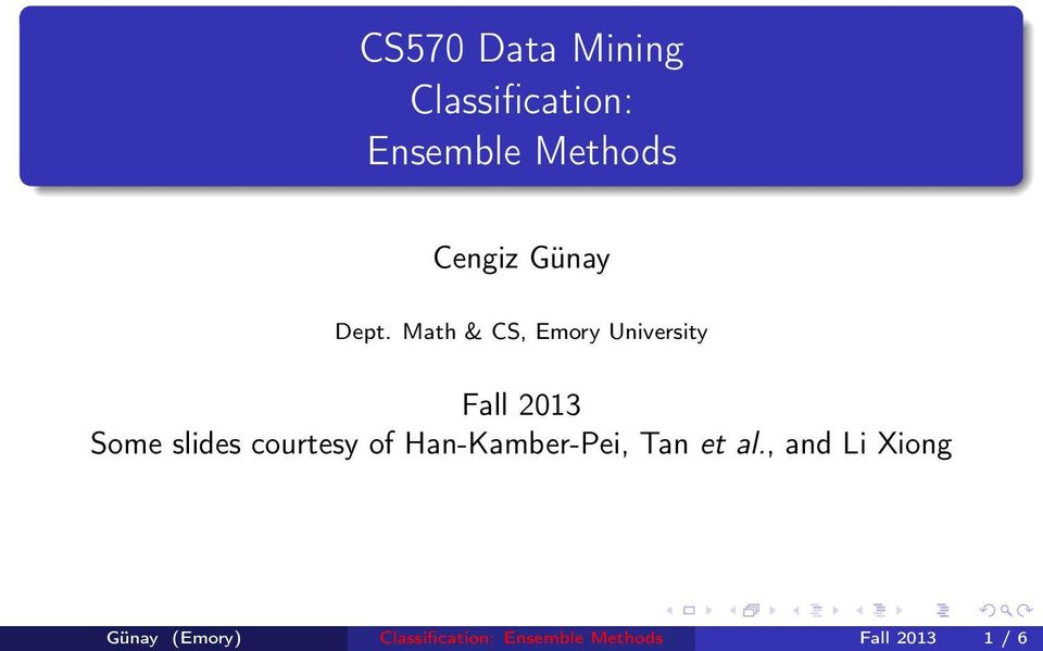 Math & CS, Emory University Fall 2013 Some slides courtesy