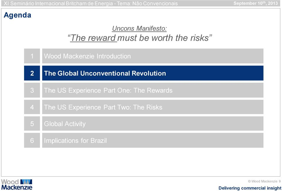 Experience Part Two: The Risks 5 Global Activity Uncons Manifesto: