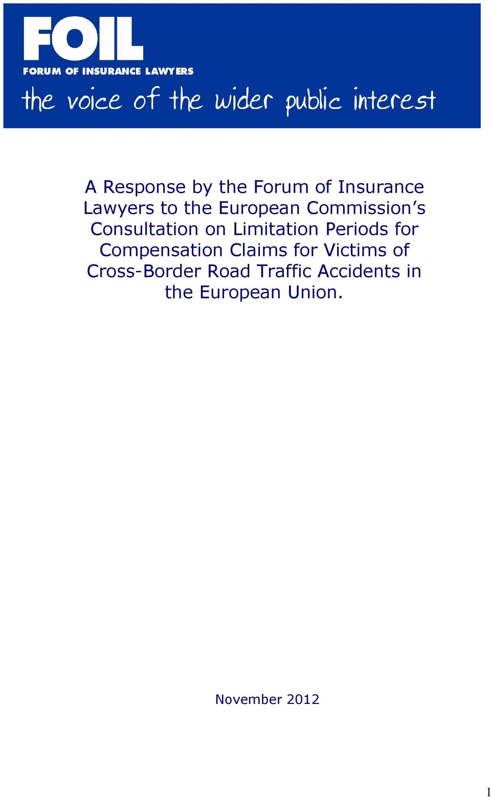 Periods for Compensation Claims for Victims of