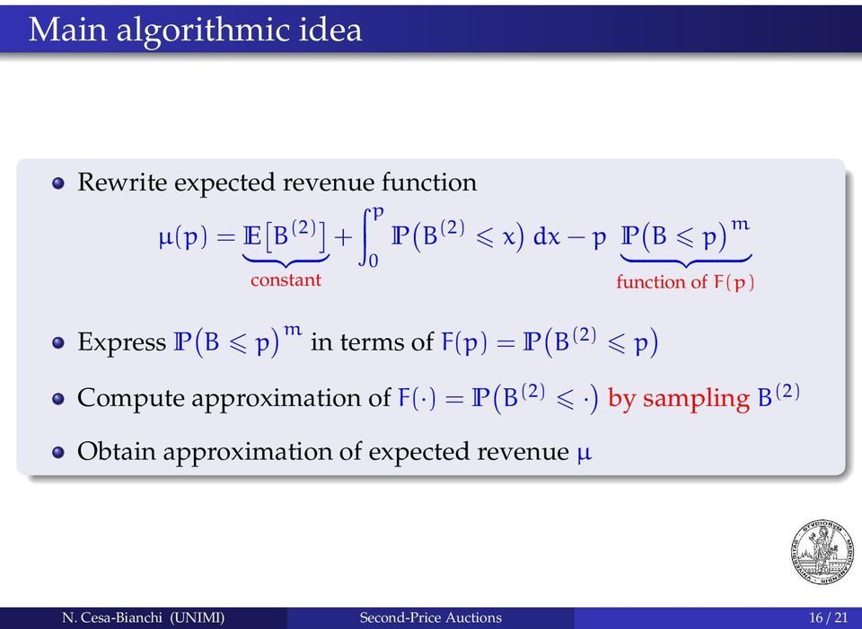 terms of F(p) = P ( B (2) p ) Compute approximation of F( ) = P ( B (2) ) by sampling B