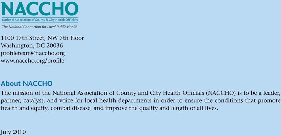 org/profile About NACCHO The mission of the National Association of County and City Health Officials