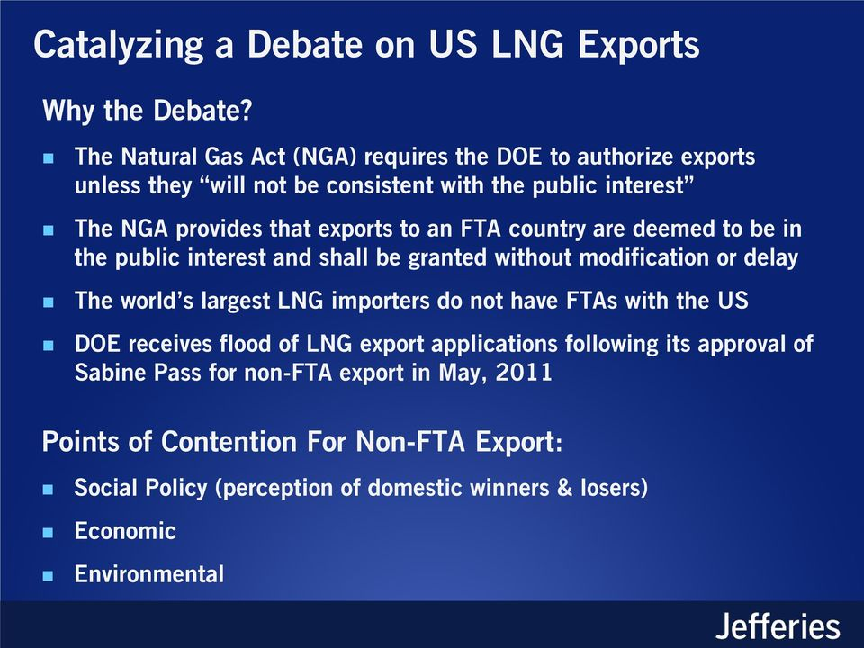 to an FTA country are deemed to be in the public interest and shall be granted without modification or delay The world s largest LNG importers do not