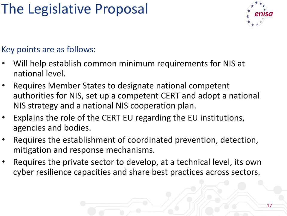 cooperation plan. Explains the role of the CERT EU regarding the EU institutions, agencies and bodies.