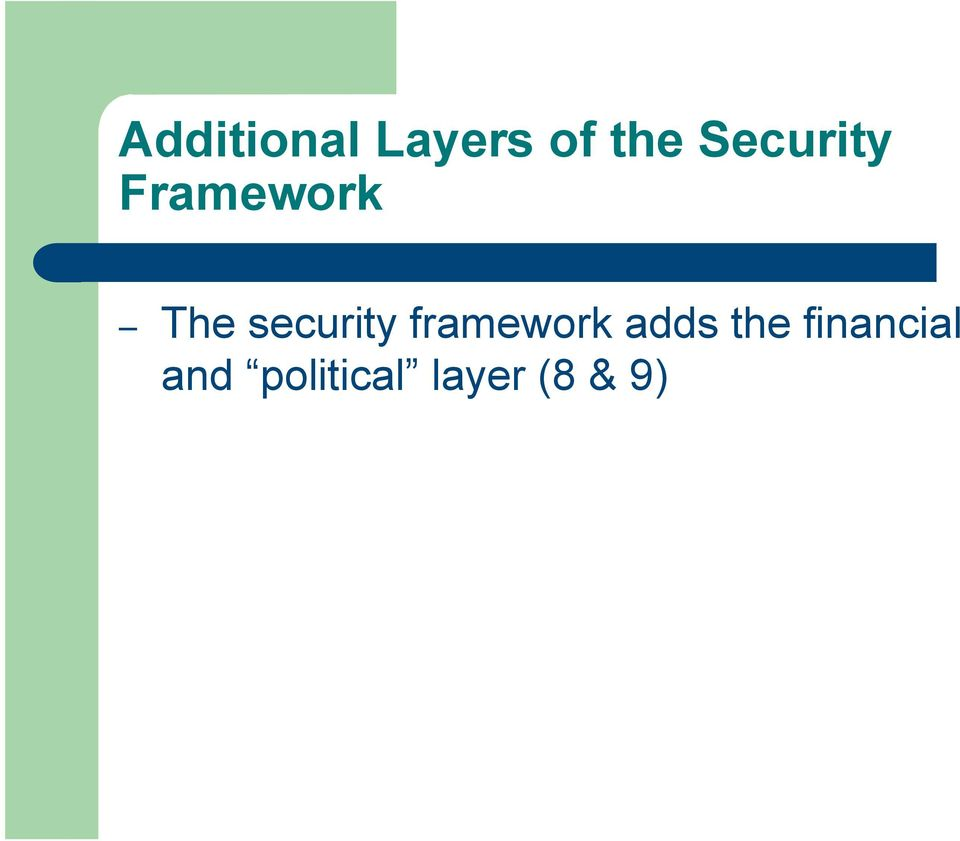 security framework adds the